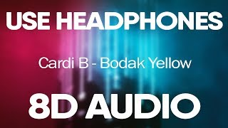 Cardi B – Bodak Yellow (8D Audio)