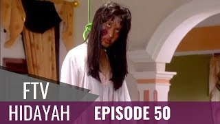 [71.94 MB] FTV Hidayah - Episode 50 | Istri Mati Gantung Diri