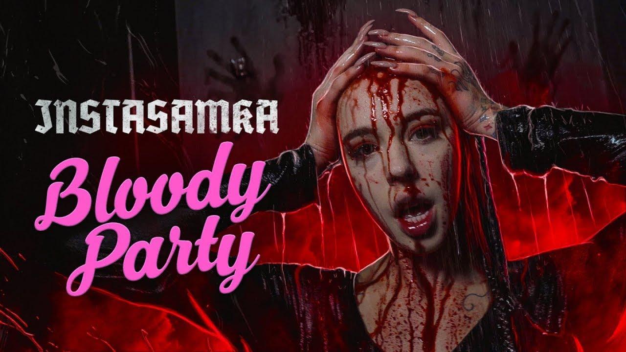 INSTASAMKA - Bloody Party (2020)
