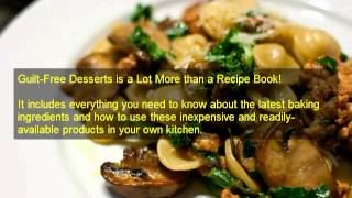 Quick And Easy Recipes | Guilt Free Desserts Kelley Herring| Easy Healthy Recipes