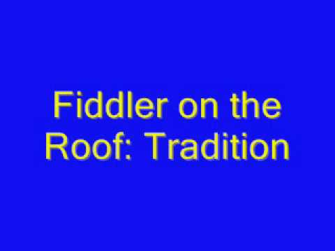 Fiddler On the Roof: Tradition