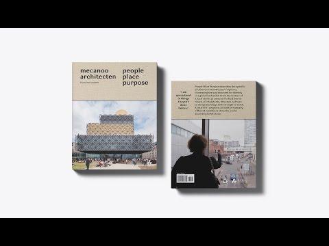 People Place Purpose: New monograph Francine Houben/Mecanoo