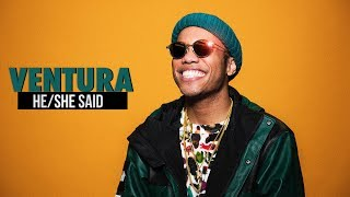 Is Anderson .Paak#39s Ventura Better than Oxnard HESHE SAID EP 7
