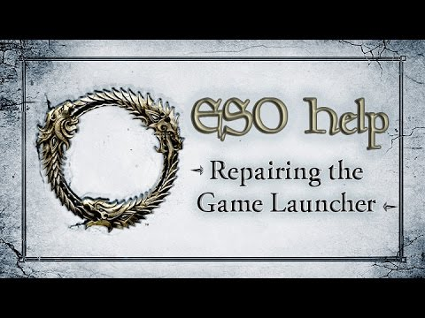 Repairing the Game Launcher - The Elder Scrolls Online