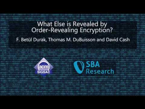 CCS 2016 - What Else is Revealed by Order Revealing Encryption?