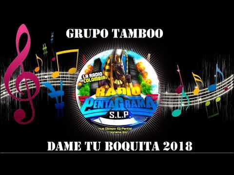 DAME TU BOQUITA 2018 - GRUPO TAMBOO - CUMBIAS SONIDERAS LIMPIAS 2018