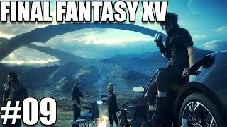 FINAL FANTASY XV #09 : Direction Duscae !