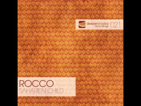 Rocco - Saharien Child (Original Mix) - Deeper Shades Recordings