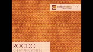 Rocco - Saharien Child (Original Mix) - Deeper Shades Recordings