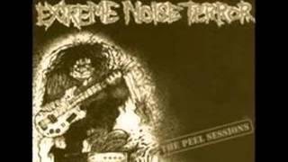 Extreme Noise Terror  - Another Nail In The Coffin -