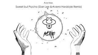 Ava Max - Sweet but Psycho (Dan Lee & Averro Hardstyle Remix)