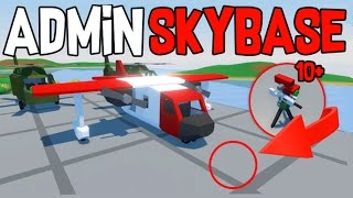 """ADMIN WILL BAN YOU!"" - ABUSIVE AF SKYBASE | Unturned Base Raids"