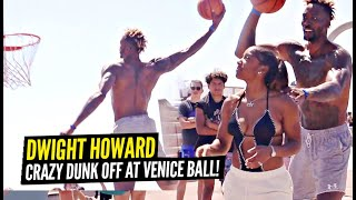 Dwight Howard Has a CRAZY DUNK OFF vs Pro Dunker Chris Staples at Venice Beach!!