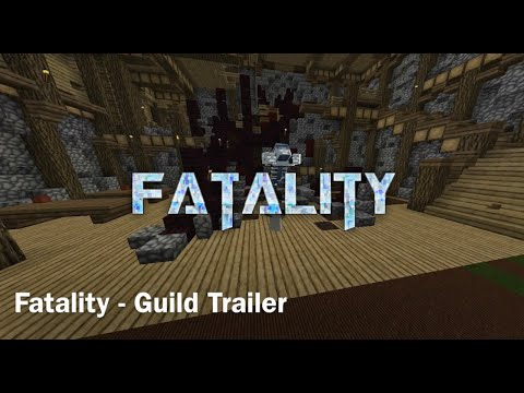 Fatality   Guild Montage