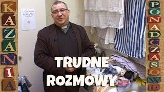 Trudna rozmowa z własnym dzieckiem - Kazanie ponadczasowe - ks. Mirosław Maliński (Malina)