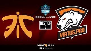 Fnatic vs Virtus Pro Game 1 | ESL One Birmingham 2018 | Group Stage (Bo3)
