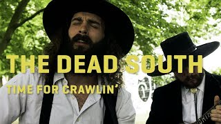 The Dead South - Time For Crawlin' | LaMosiqa.com Oneshotsession