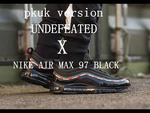 UNDEFEATED x NIKE AIR MAX 97 BLACK REVIEW From perfectkicks.uk