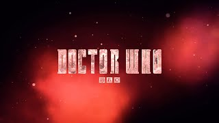 Doctor Who Series 7B inspired Title Sequence