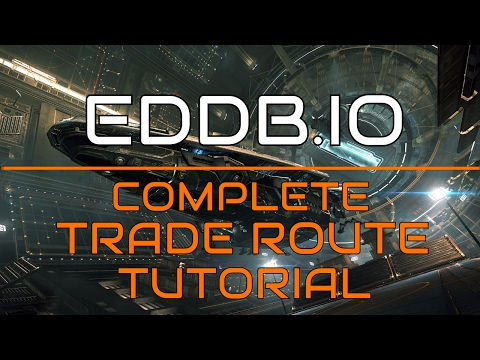 EDDB.IO - Complete Trade Route Tutorial 2.3