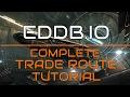 EDDB.IO - Complete Trade Route Tutorial 2.3