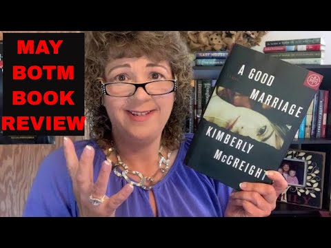 A GOOD MARRIAGE  |  Kimberly McCreight  |  BOOK REVIEW  |  May 2020 BOTM Club Mystery Thriller!