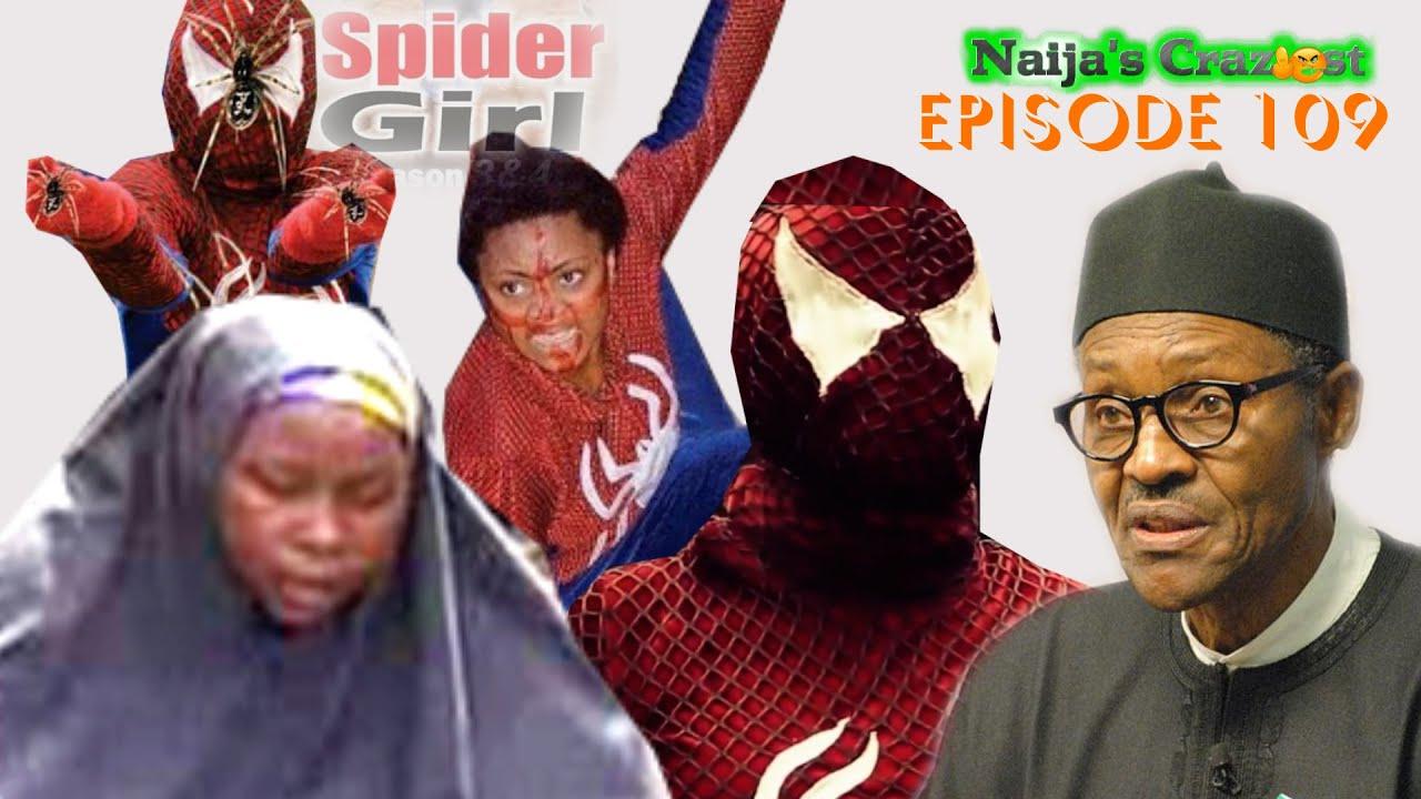 Download Buhari Hires Spider Girl to rescue Chibok Girls