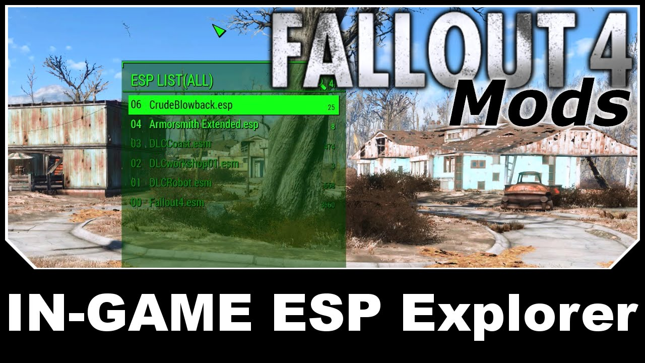 Fallout 4 Mods - IN-GAME ESP Explorer