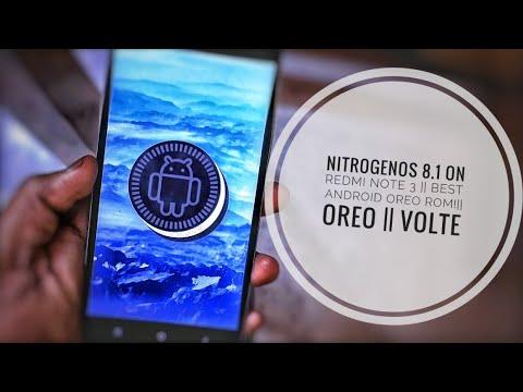 Nitrogen OS 8.1 On Redmi Note 3 ||Best Android OREO ROM!|| Oreo || VoLTE