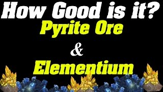 How Good is it? | Pyrite Ore & Elementium Ore | Goldfarming