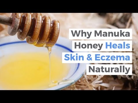 Why Manuka Honey Heals Eczema, Psoriasis, & Wounds | The Best Natural Cream for Eczema