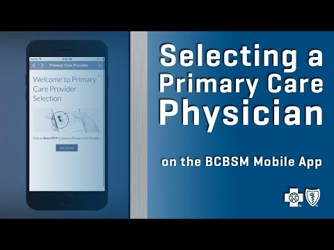 Choose or change a primary care physician online | bcbsm com