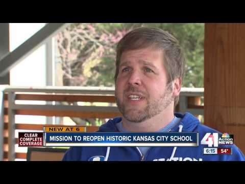 Mission to reopen historic Kansas City school