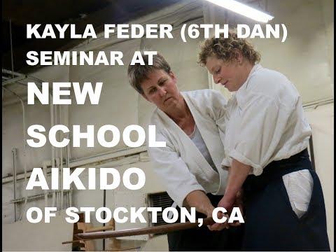 KAYLA FEDER Seminar at New School Aikido in Stockton, CA