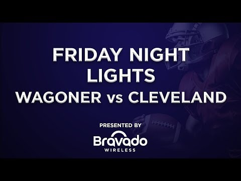 Wagoner VS Cleveland | High School Football | Full Games On Bravado TV