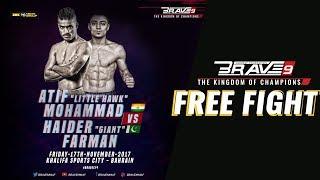 BRAVE 9 Haider Farman Vs Atif Mohammed