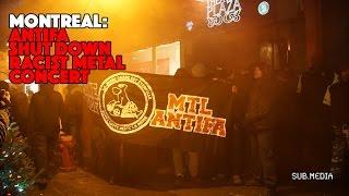 Montreal: Antifa shut down racist metal concert.