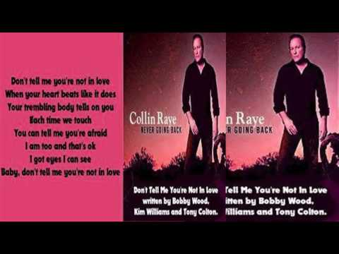 Collin Raye - Don't Tell Me You're Not In Love (2009)