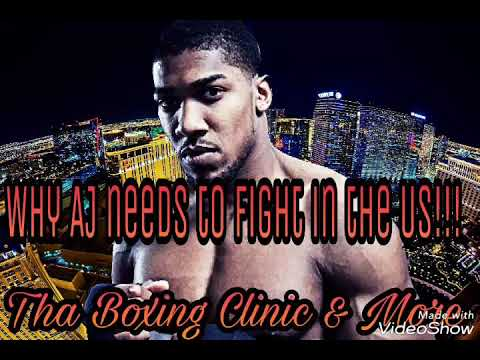 (POV) Why Anthony Joshua Needs To Fight In The USA!!!