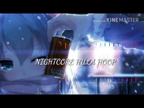 Nightcore (Hula Hoop) OMI