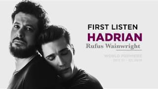 Entr'acte from Act II of Rufus Wainwright's HADRIAN