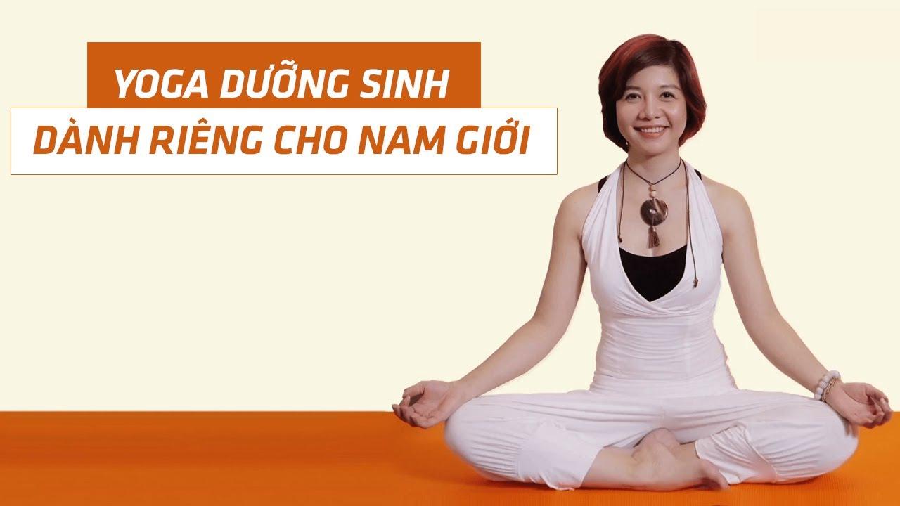 Khóa học Yoga Dưỡng Sinh Dành Riêng Cho Nam