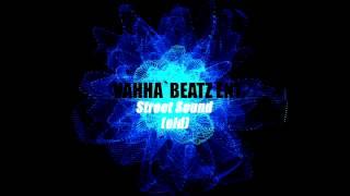 Rap Beat Instrumental - Vahha`Beatz Ent. - Street Sound(old)