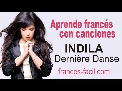Aprende francés con: Indila - Dernière danse