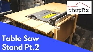How to Build a Table Saw Stand Pt.2 - Free Plans
