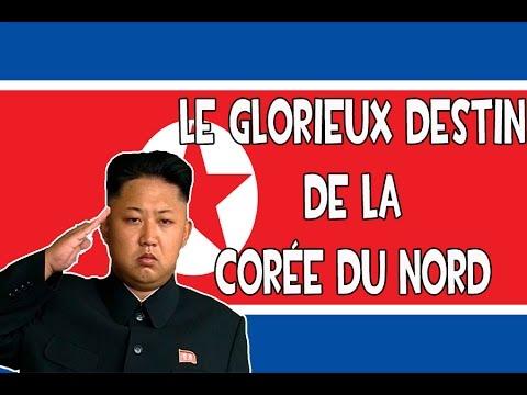 Le Glorieux Destin de la Corée du Nord [Hors-série]