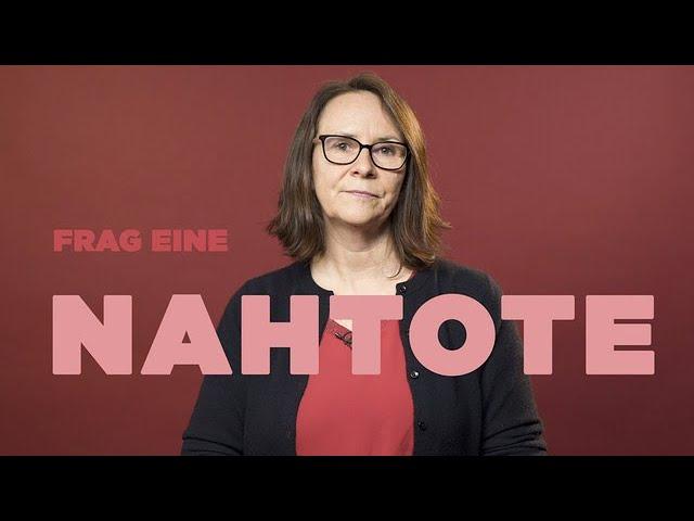 FRAG EINE NAHTOTE   Christine über ihre Begegnung mit dem Tod
