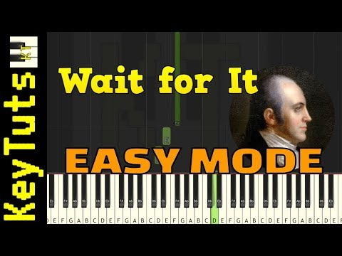 Wait for It from Hamilton - Easy Mode [Piano Tutorial] (Synthesia)