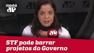 STF pode barrar projetos do Governo eleito | Vera Magalhães