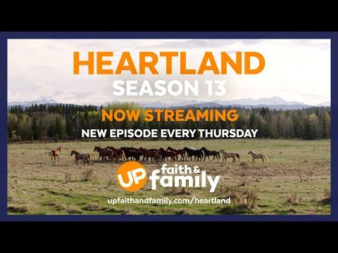 Watch Heartland Season 13 On UP Faith & Family! New Episodes Added Thursdays!